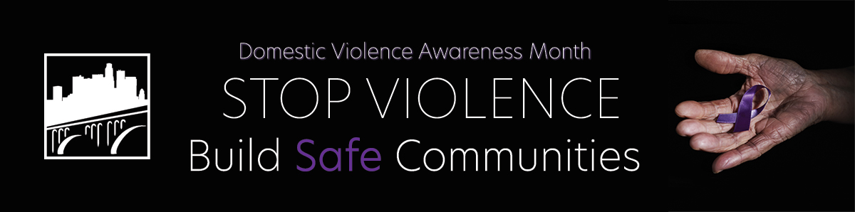 Domestic Violence Awareness Month: STOP VIOLENCE Build Safe Communities