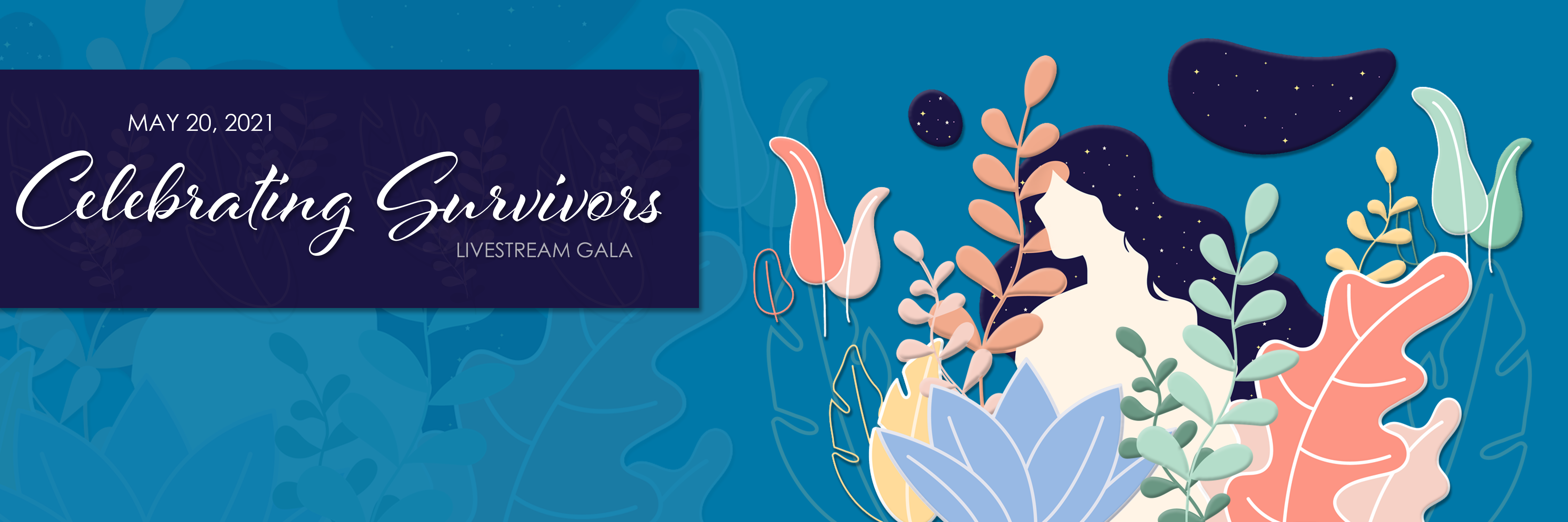 Celebrating Survivors Livestream Gala May 20, 2021
